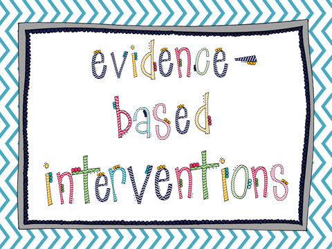 Evidence based interventions